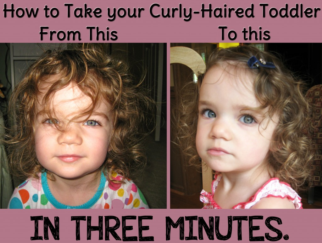 How To Style A Curly-Haired Toddler's Hair In Three Minutes and with No Products!