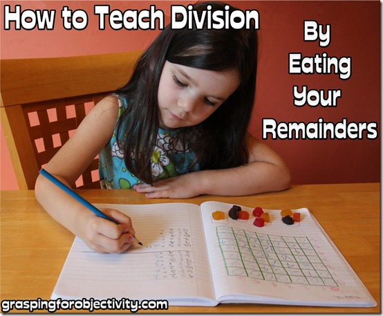 How to Teach Division By Eating Your Remainders