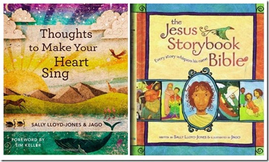 Thoughts to Make Your Heart Sing and The Jesus Storybook Bible