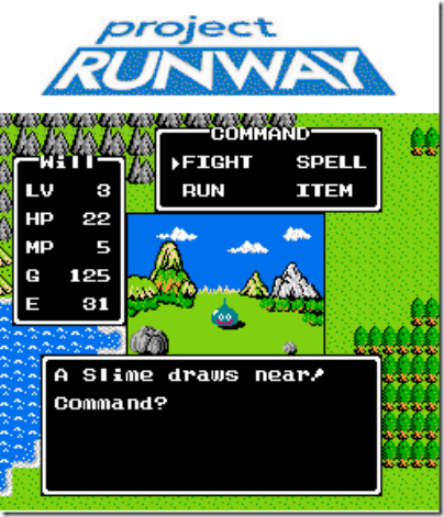 Dragon Warrior and Project Runway