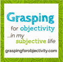 GRASPING FOR OBJECTIVITY