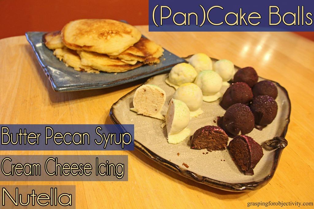 PanCake Balls A BreakfastDessert Mash Up Grasping for Objectivity