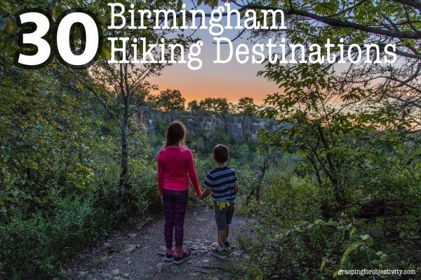 30 Birmingham Hiking Destinations